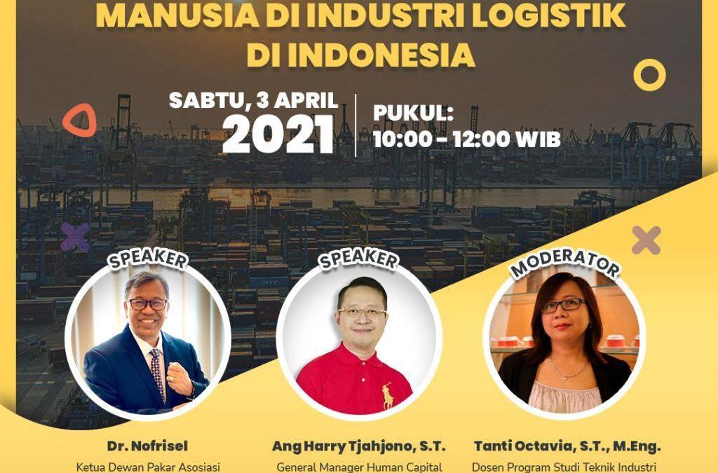 Webinar Kebutuhan Sumber Daya Manusia Di Industri Logistik Indonesia